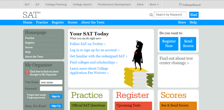 Go to CollegeBoard.com in order to sign up for the SAT.