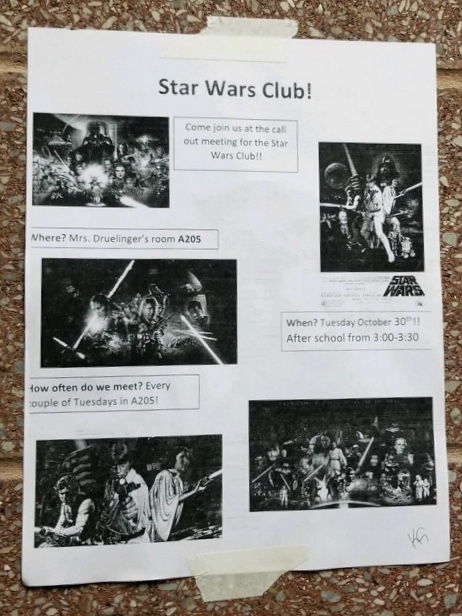 The Star Wars club has taken to using classic hallway signs for recruitment on Nov. 13.