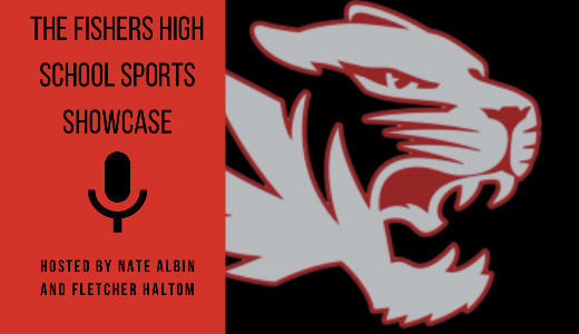 The Fishers Sports Showcase Podcast, hosted by juniors Nate Albin and Fletcher Haltom.