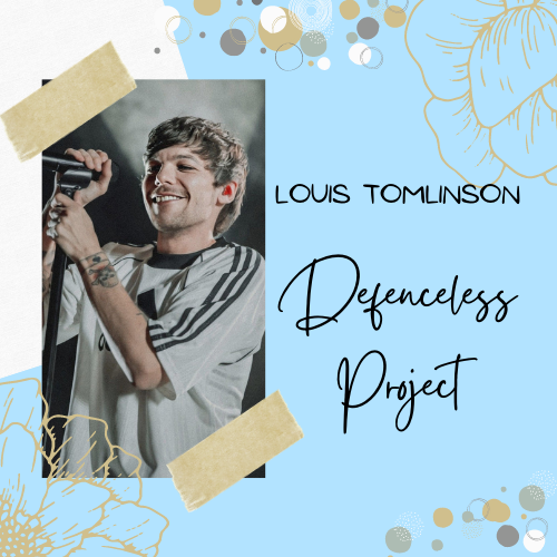 An example of posters that were used to promote the Defenceless Project to stream, share, request, and buy Louis Tomlinson's song.